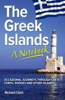 The Greek Islands: A Notebook