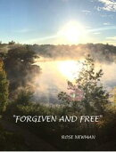 Forgiven and Free!