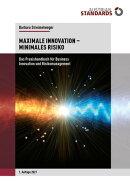 Maximale Innovation – Minimales Risiko