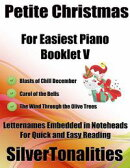 Petite Christmas Booklet V - For Beginner and Novice Pianists Blasts of Chill December Carol of the Bells th…
