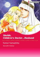 Sheikh, Children's Doctor…Husband (Harlequin Comics)