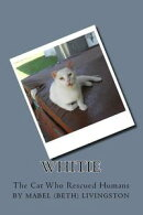 Whitie The Cat Who Rescued Humans