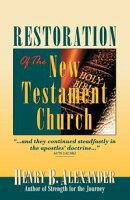Restoration of the New Testament Church