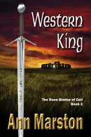 Western King: Book 2, The Rune Blades of Celi
