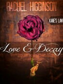 Love and Decay, Kane's Law