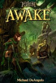 Awake Dreamwalker Saga, #4【電子書籍】[ Michael DeAngelo ]