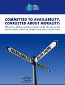 Committed to Availability, Conflicted about Morality: What the Millennial Generation Tells Us about the Futu…