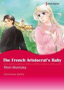 The French Aristocrat's Baby (Harlequin Comics)