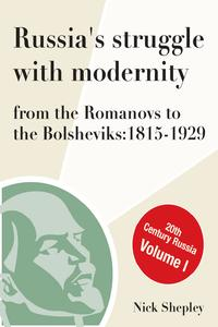 Russia'sStruggleWithModernity1815-1929