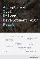 Acceptance Test Driven Development with React