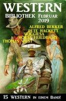 Wildwest Bibliothek Februar 2019 ? 15 Western in einem Band