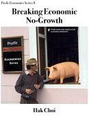Breaking Economic No-Growth