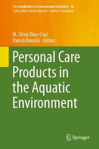 Personal Care Products in the Aquatic Environment【電子書籍】