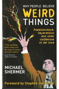 WhyPeopleBelieveWeirdThingsPseudoscience,SuperstitionandOtherConfusionsofOurTime