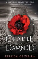 Cradle Of The Damned: When darkness prevails, what would you sacrifice to find the light?