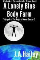 A Lonely Blue Body Farm