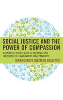 Social Justice and the Power of Compassion