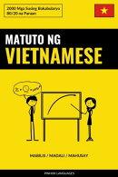 Matuto ng Vietnamese - Mabilis / Madali / Mahusay