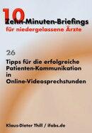 Tipps für die erfolgreiche Patienten-Kommunikation in Online-Videosprechstunden