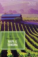 Explorer's Guide Napa & Sonoma (11th Edition) (Explorer's Complete)
