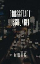GROSSSTADT DSCHUNGEL