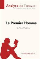 Le Premier Homme d'Albert Camus (Analyse de l'œuvre)