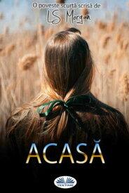 Acas?【電子書籍】[ LS Morgan ]