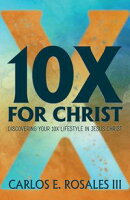10X For Christ