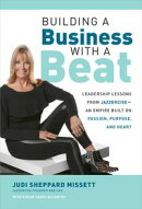 Building a Business with a Beat: Leadership Lessons from JazzerciseーAn Empire Built on Passion, Purpose, an…