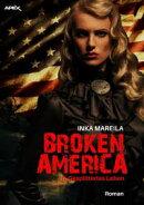 BROKEN AMERICA II: GESPLITTERTES LEBEN