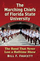 The Marching Chiefs of Florida State University