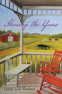 Sharing the Years【電子書籍】[ Linda Lear Shofner ]