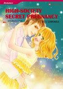 High-Society Secret Pregnancy (Harlequin Comics)