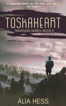 Toskaheart (Travelers Series: Book 0)