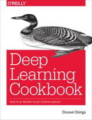 Deep Learning Cookbook