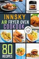 Innsky Air Fryer Oven Cookbook