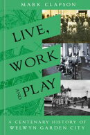 Live, Work and Play