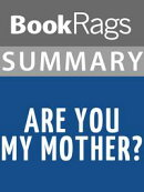 Summary & Study Guide: Are You My Mother?