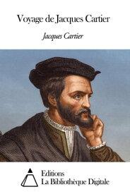 Voyage de Jacques Cartier【電子書籍】[ Jacques Cartier ]