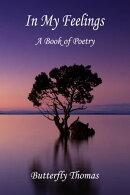 In My Feelings: A Book of Poetry