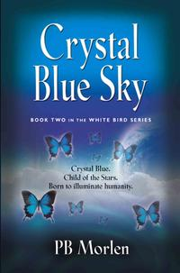 CrystalBlueSky-BookTwointheWhiteBirdSeries