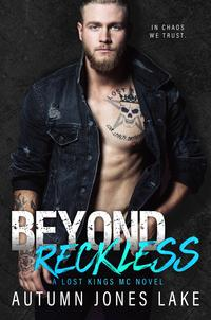 Beyond Reckless: Teller's Story, Part OneA Lost Kings MC Novel【電子書籍】[ Autumn Jones Lake ]