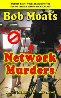 NetworkMurdersJimRichardsMurderNovels,#26