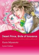 Desert Prince, Bride of Innocence (Harlequin Comics)
