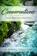 Conversations: Jesus and His Disciples