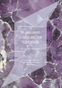 Re-imaginingSchoolingforEducationSociallyJustAlternatives