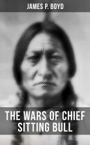 The Wars of Chief Sitting Bull