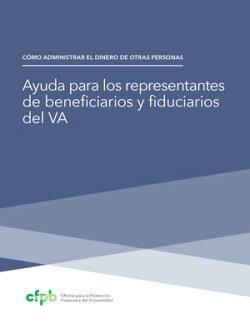 Ayuda para los representantes de beneficarios y fiduciaries del VA