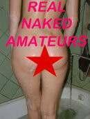 REAL NAKED AMATEURS