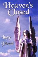 Heaven's Closed